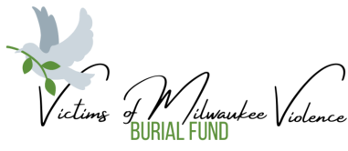 Victims of Milwaukee Violence Burial Fund